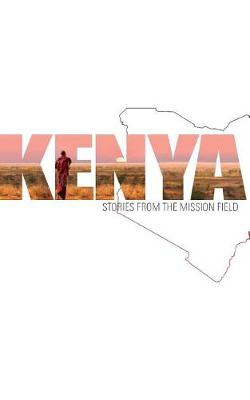 Kenya: Stories from the Mission Field (Paperback)