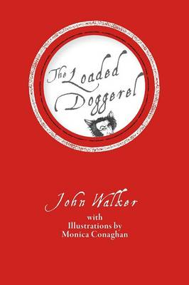 The Loaded Doggerel (Paperback)