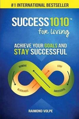 Success1010 for Living: Achieve Your Goals and Stay Successful (Paperback)