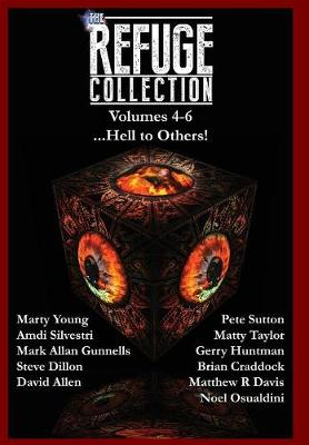 The Refuge Collection...: Hell to Others! - Refuge Collection 2 (Hardback)