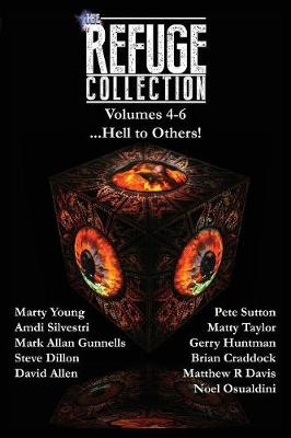 The Refuge Collection...: Hell to Others! - Refuge Collection 2 (Paperback)