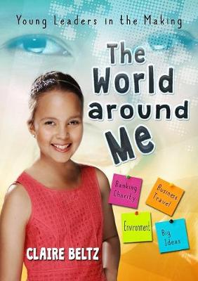 The World Around Me: Young Leaders in the Making (Paperback)