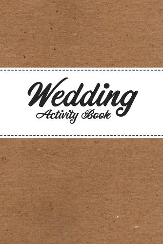 Childrens Wedding Activity Book- Kids Wedding Activities (Paperback)
