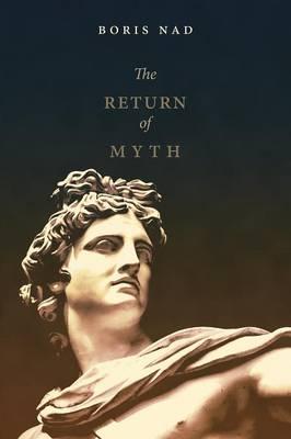 The Return of Myth (Paperback)