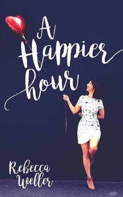 A Happier Hour (Paperback)