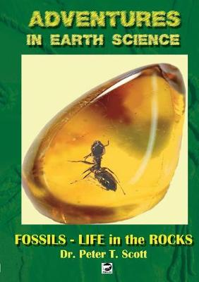 Fossils- Life in the Rocks - Adventures in Earth Science 5 (Paperback)