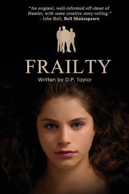 Frailty: A Screen Play (Paperback)