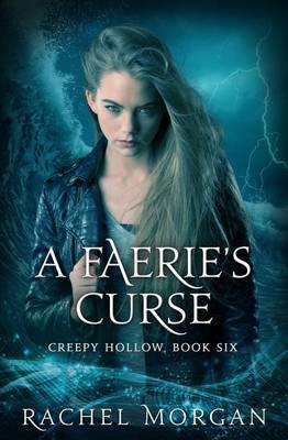 A Faerie's Curse - Creepy Hollow 6 (Paperback)