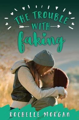 The Trouble with Faking - Trouble 3 (Paperback)