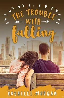 The Trouble with Falling - Trouble 4 (Paperback)