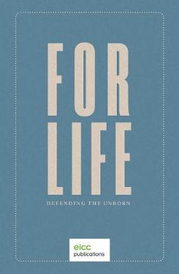 For Life: Defending the Unborn (Paperback)