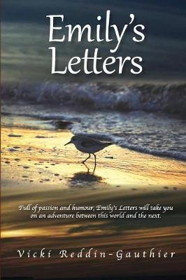 Emily's Letters: An Adventure of Discovery and Healing (Paperback)