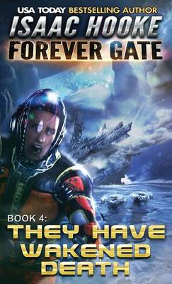 They Have Wakened Death - Forever Gate 4 (Paperback)