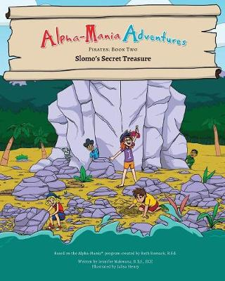 Alpha-Mania Adventures: Slomo's Secret Treasure: A Blending Book - Pirates 2 (Paperback)