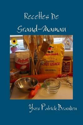 Recettes de Grand-Maman (Paperback)