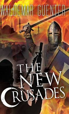 The New Crusades (Hardback)