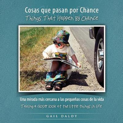 Things That Happen By Chance - Spanish - Learn by Chance Books 1 (Paperback)