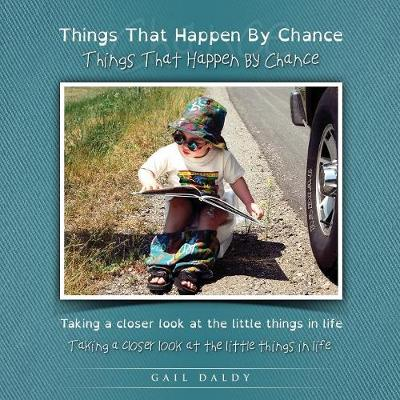 Things That Happen By Chance - Dyslexia edition - Learn by Chance Books 1 (Paperback)