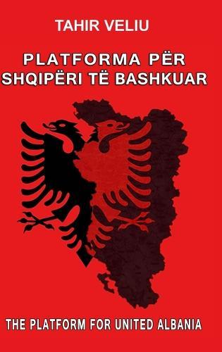 Platforma Per Shqiperi Te Bashkuar (Hardback)