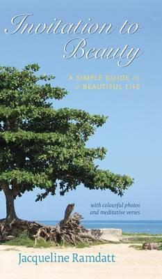 Invitation to Beauty: A Simple Guide to a Beautiful Life - Invitation 1 (Hardback)