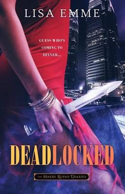 Deadlocked - Harry Russo Diaries 3 (Paperback)