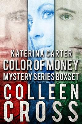 Katerina Carter Color of Money Mystery Boxed Set: Books 1-3 - Katerina Carter Color of Money Mysteries 1 (Paperback)