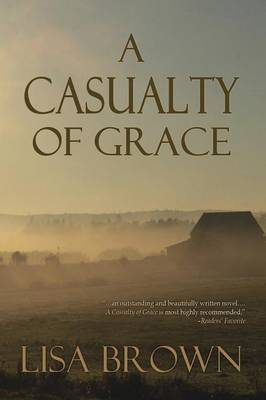 A Casualty of Grace (Paperback)