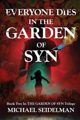 Everyone Dies in the Garden of Syn - Garden of Syn 2 (Paperback)