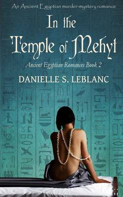In the Temple of Mehyt - Ancient Egyptian Romances 2 (Paperback)
