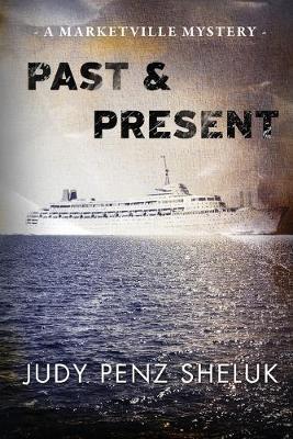 Past & Present: A Marketville Mystery - Marketville Mystery 2 (Paperback)