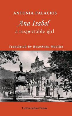 Ana Isabel: A Respectable Girl (Paperback)