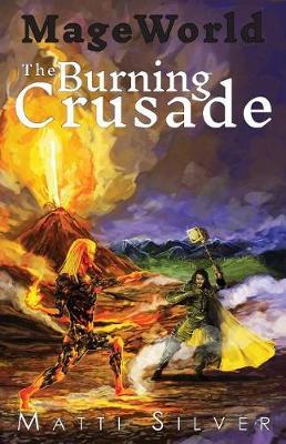 Mage World: The Burning Crusade - Mage World 2 (Paperback)