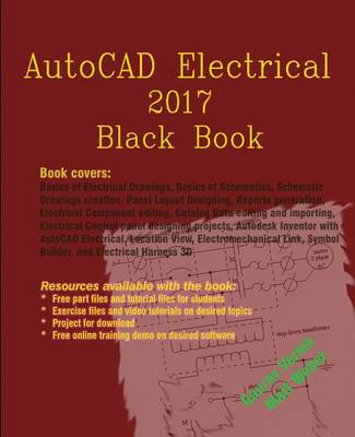 AutoCAD Electrical 2017 Black Book (Paperback)