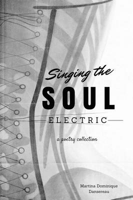 Singing the Soul Electric (Paperback)