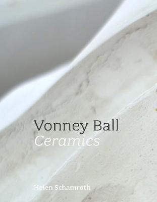 Vonney Ball: Ceramics (Paperback)