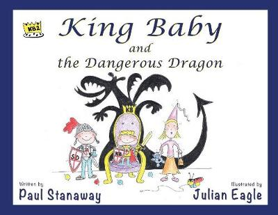 King Baby and the Dangerous Dragon (Paperback)