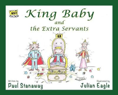 King Baby and the Extra Servants - King Baby (Hardback)
