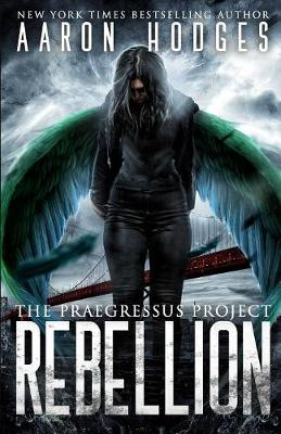 Rebellion - Praegressus Project 4 (Paperback)