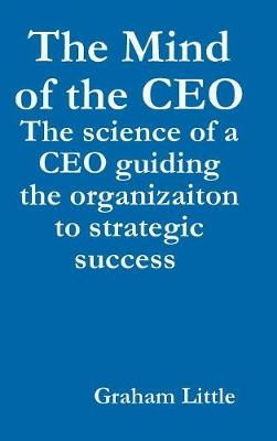 The Mind of the CEO (Hardback)