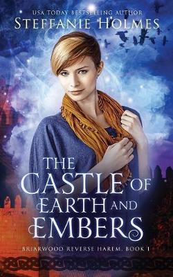 The Castle of Earth and Embers - Briarwood Reverse Harem 1 (Paperback)