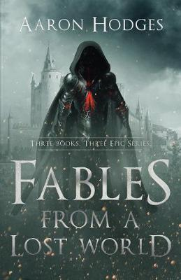 Fables of a Lost World (Paperback)
