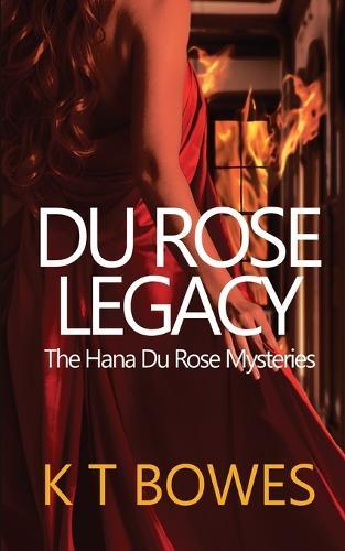 Du Rose Legacy - Hana Du Rose Mysteries 4 (Paperback)