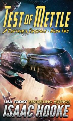 Test of Mettle - Captain's Crucible 2 (Paperback)