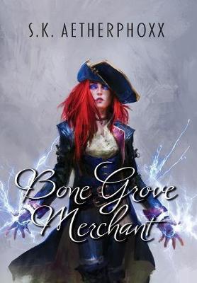 Bone Grove Merchant - Fatespinner 2 (Hardback)