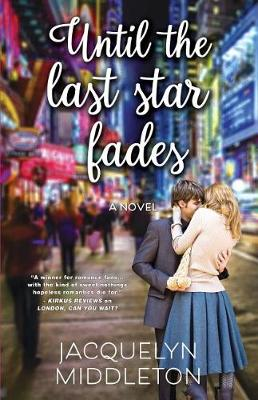 Until The Last Star Fades (Paperback)