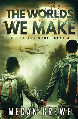 The Worlds We Make - Fallen World 3 (Paperback)