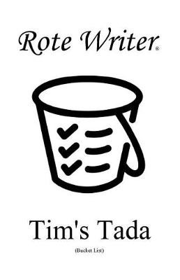 Tim's Tada: Bucket List (Paperback)