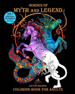 Horses of Myth and Legend: Coloring Book for Adults (Paperback)