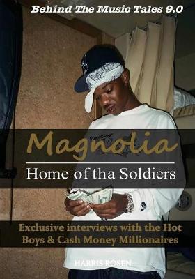 Magnolia by Harris Rosen, Lil Wayne | Waterstones