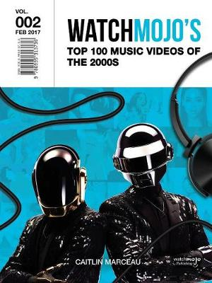 Watchmojo's Top 100 Music Videos of the 2000s (Paperback)